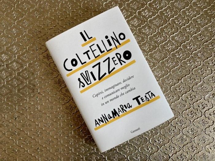 /media/post/3d7e3z9/Il-coltellino-svizzero-Annamaria-Testa.-Garzanti-2020.jpeg