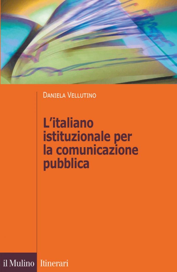 L'italiano istituzionale per la comunicazione pubblica: a Roma la presentazione