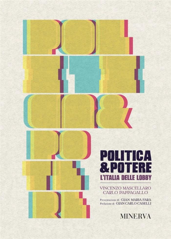 Politica e potere, l'Italia delle lobby