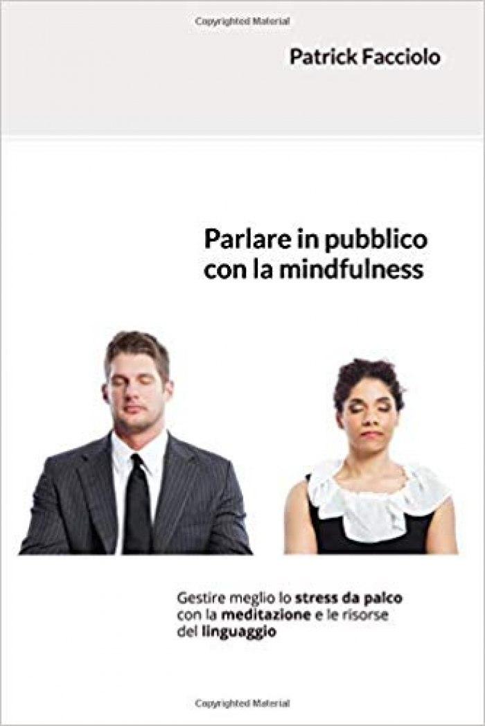 Parlare in pubblico con la mindfulness